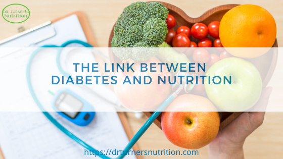The Link Between Nutrition and Diabetes